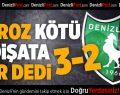 Denizlispor-Boluspor:3-2
