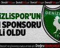 Denizlispor'un İsim Sponsoru Belli Oldu