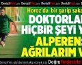Denizlispor'da Bir Garip Sakatlık