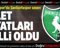 Denizlispor'da Şanlıurfaspor sınavı