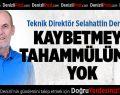 Dervent'ten Yeni Malatyaspor Maçı Açıklaması