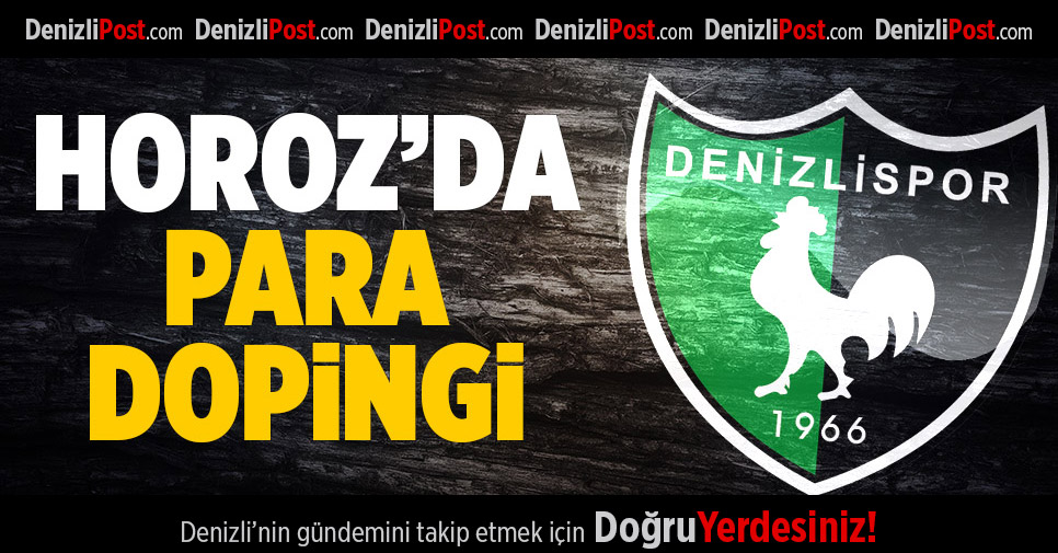 Denizlispor'da para dopingi