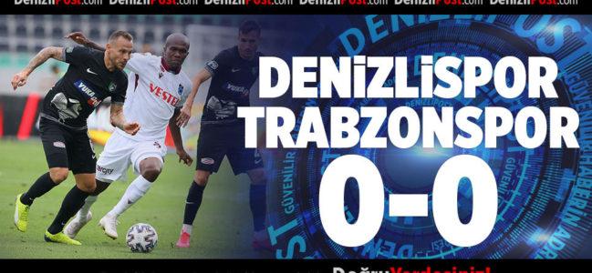 DENİZLİSPOR-TRABZONSPOR 0-0