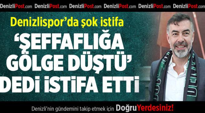 Denizlispor'da şok istifa