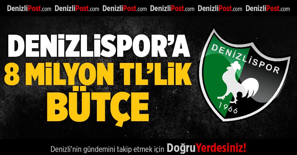 Denizlispor'a 8 Milyon TL'lik Bütçe