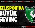 Denizlispor'da büyük sevinç