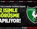 Denizlispor'da İç Transfer Görüşmeleri Başladı