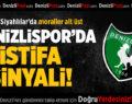 Denizlispor'da İstifa Sinyali!