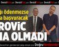 Denizlispor'da Perovic ikna olmadı