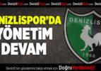 Denizlispor'da yönetim devam