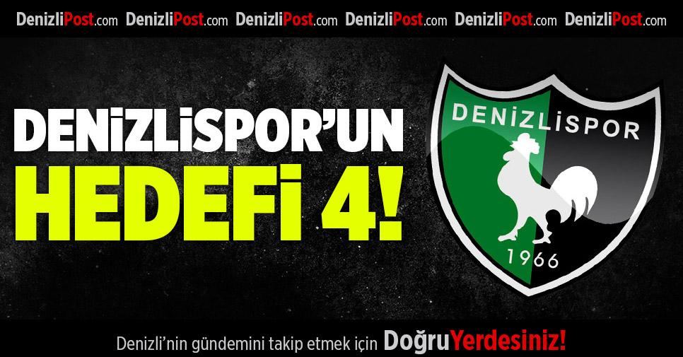 Denizlispor'un Hedefi 4!