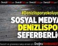 Sosyal Medyada Denizlispor Seferberliği