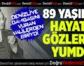 Denizli'nin Efsane Valisi 89 Yaşında Hayatını Kaybetti
