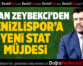 Denizlispor'a yeni stat