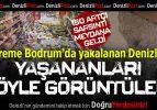 Depreme Bodrum'da Yakalanan Denizlililer Yaşananları Böyle Görüntüledi