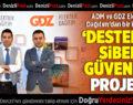 ADM ve GDZ'den 'destekli' siber güvenlik projesi