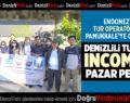 DENİZLİLİ TURİZİMCİ INCOMING PAZAR PEŞİNDE
