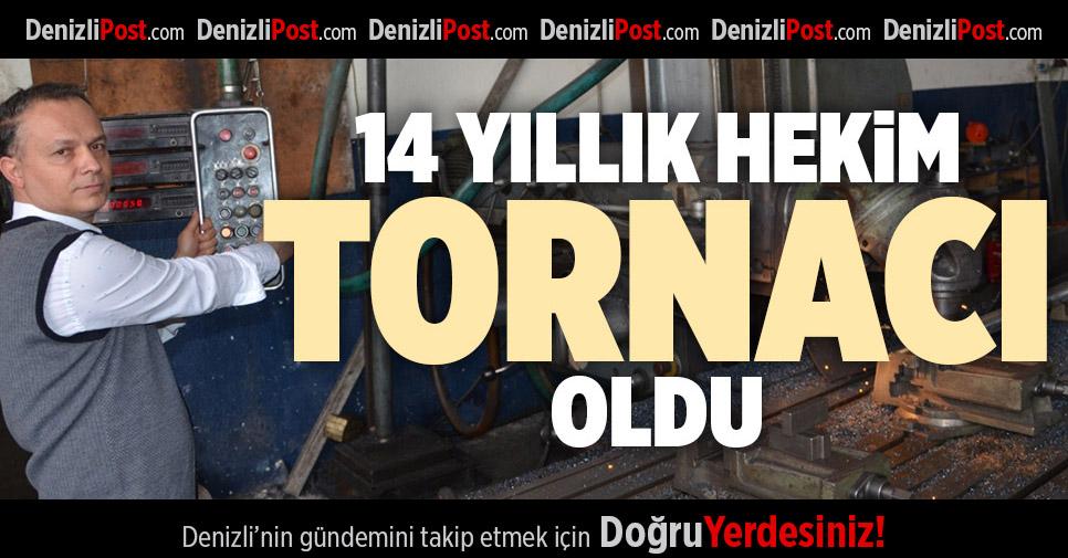 14 YILLIK HEKİM TORNACI OLDU