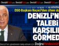 DSO Başkanı Keçeci'den Sitem Dolu Sözler