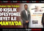 DTO Başkanı Erdoğan, 50 Kişilik Profesyonel Heyet İle Almanya'da