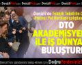 DTO, Akademisyenler ile İş Dünyasını Buluşturdu