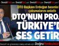 """DTO Erdoğan: """"Çantamızı alıp dünyayı gezeceğiz"""""""