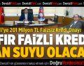 Erdoğan: Sıfır Faizli Kredi Can Suyu Olacak