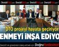 DTO projeyi hayata geçiriyor