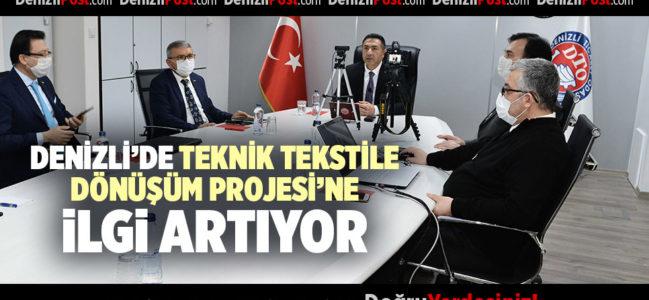 DENİZLİ'DE TEKNİK TEKSTİLE DÖNÜŞÜM PROJESİ'NE İLGİ ARTIYOR