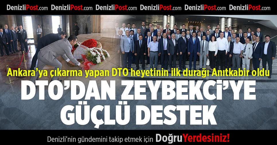 DTO'dan Zeybekci'ye Destek