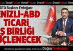 DTO Başkanı Erdoğan, ABD'li girişimcileri Denizli'de yatırım yapmaya davet etti