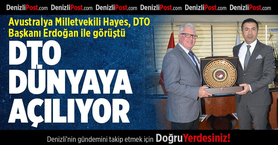 Avustralya Milletvekili Hayes, DTO Başkanı Erdoğan İle Görüştü