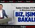 Başkan Erdoğan, DTO Meclisi'nde iş dünyasına seslendi