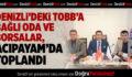 DENİZLİ'DEKİ TOBB'A BAĞLI ODA VE BORSALAR, ACIPAYAM'DA TOPLANDI