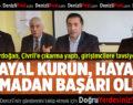 Başkan Erdoğan, Çivril'e çıkarma yaptı