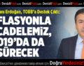 DTO BAŞKANI ERDOĞAN, TOBB'A DESTEK ÇIKTI