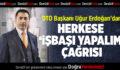 DTO Başkanı Uğur Erdoğan'dan, herkese işbaşı yapalım çağrısı