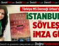 Türkiye MS Derneği Urhan'ı davet etti
