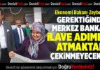 Bakan Zeybekci: Gerektiğinde Merkez Bankası ilave adımlar atmaktan çekinmeyecektir