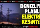 Denizli'de planlı elektrik kesintisi