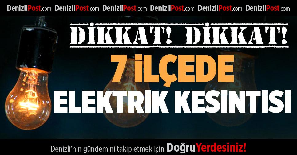 Denizli'nin 7 İlçesinde Elektrik Kesintisi