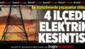Denizli'nin 4 İlçesinde Elektrik Kesintisi