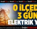 Denizli'nin 2 İlçesinde Elektrik Kesintisi