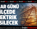 Denizli'nin 3 İlçesinde Pazar Günü Elektrik Kesilecek