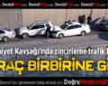 Emniyet Kavşağı'nda Zincirleme Trafik Kazası