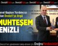 AK Parti Genel Başkan Yardımcısı'ndan Denizli'ye Övgü