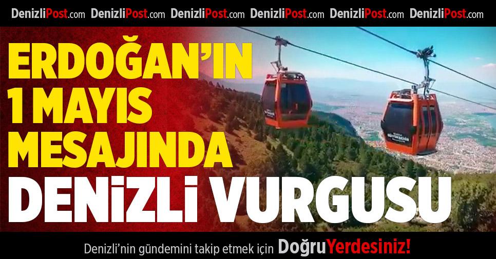 Cumhurbaşkanı Erdoğan'dan Denizli Teleferik'li mesaj