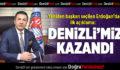 DTO Başkanı Erdoğan: Denizli'miz Kazandı