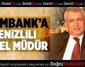 Eximbank'a Denizlili Genel Müdür