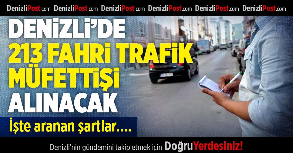 Denizli'de 213 Fahri Trafik Müfettişi Alınacak